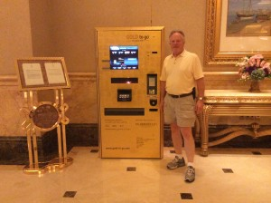 While in Abu Dhabi, I had to see it to believe it! a gold bar dispensing ATM.  I didn't make a withdrawal.
